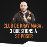 Clubs-de-krav-maga-3-question-a-poser