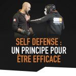 blog-self-defense-un-principe-pour-etre-plus-efficace